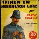 Libros antiguos: LA NOVELA AVENTURA : MARTIN PORLOCK - CRIMEN EN KENSINGTON GORE (1936). Lote 72401314
