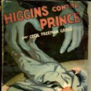 Libros antiguos: LA NOVELA AVENTURA : CECIL FREEMAN GREGG - HIGGINS CONTRA PRINCE (1936). Lote 35815453