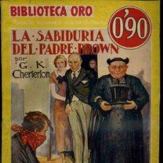 Libros antiguos: BIBLIOTECA ORO MOLINO AMARILLA : G. K. CHESTERTON : LA SABIDURÍA DEL PADRE BROWN (1936). Lote 37740589