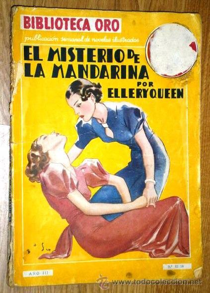 EL MISTERIO DE LA MANDARINA POR ELLERY QUEEN DE ED. MOLINO EN BARCELONA 1936 (Libros antiguos (hasta 1936), raros y curiosos - Literatura - Terror, Misterio y Policíaco)