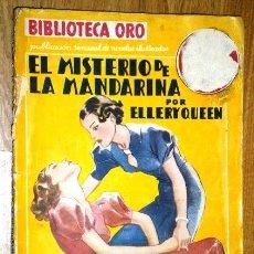 Libros antiguos: EL MISTERIO DE LA MANDARINA POR ELLERY QUEEN DE ED. MOLINO EN BARCELONA 1936. Lote 37717666