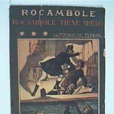 Alte Bücher - ROCAMBOLE TIENE MIEDO. PONSON DU TERRAIL, Colección ROCAMBOLE de LA NOVELA ILUSTRADA, Nº 85. - 37877988