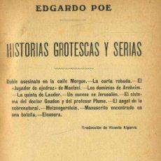 Libros antiguos: EDGARDO POE : HISTORIAS GROTESCAS Y SERIAS (C. 1910). Lote 38022166