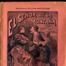 Libros antiguos: PONSON DU TERRAIL : EL SEÑOR DE LA MONTAÑA (1897). Lote 38125764