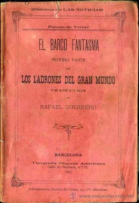 PONSON DU TERRAIL : EL BARCO FANTASMA (1897) (Libros antiguos (hasta 1936), raros y curiosos - Literatura - Terror, Misterio y Policíaco)