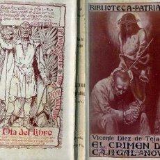 Libros antiguos: V. DÍEZ DE TEJADA : EL CRIMEN DEL CAJIGAL (BIBL. PATRIA, 1918) . Lote 38512957