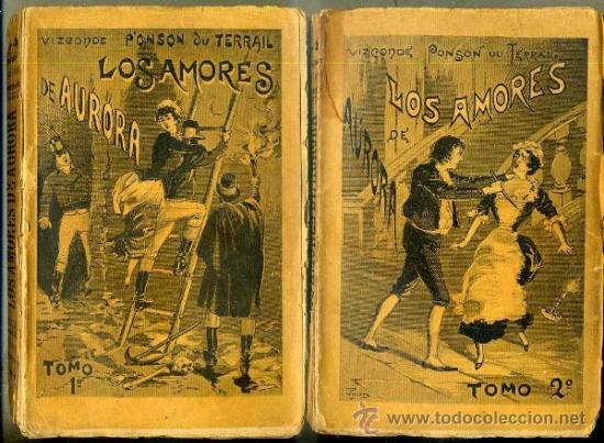 PONSON DU TERRAIL : LOS AMORES DE AURORA - DOS TOMOS (MAUCCI, 1897) (Libros antiguos (hasta 1936), raros y curiosos - Literatura - Terror, Misterio y Policíaco)