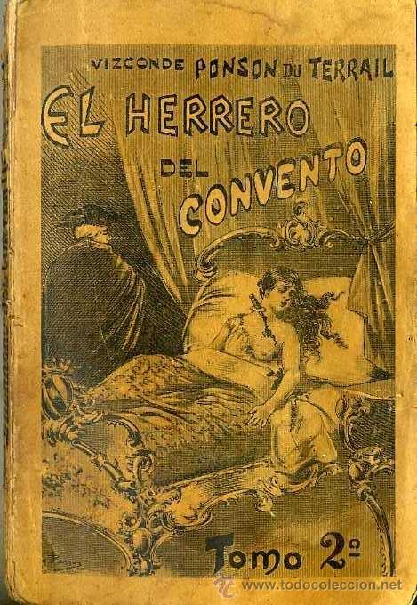 PONSON DU TERRAIL : EL HERRERO DEL CONVENTO - TOMO 2 (MAUCCI, 1897) (Libros antiguos (hasta 1936), raros y curiosos - Literatura - Terror, Misterio y Policíaco)