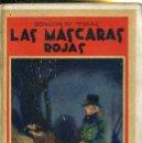 Libros antiguos: PONSON DU TERRAIL : LAS MÁSCARAS ROJAS (MAUCCI, 1911). Lote 38578009