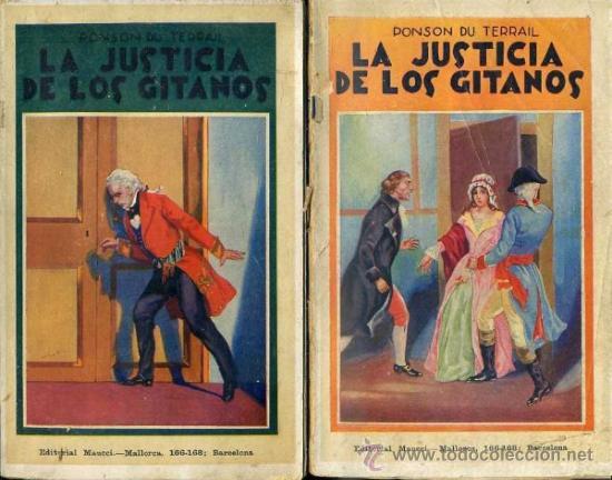 PONSON DU TERRAIL : LA JUSTICIA DE LOS GITANOS (MAUCCI, 1906) DOS TOMOS (Libros antiguos (hasta 1936), raros y curiosos - Literatura - Terror, Misterio y Policíaco)