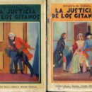 Libros antiguos: PONSON DU TERRAIL : LA JUSTICIA DE LOS GITANOS (MAUCCI, 1906) DOS TOMOS. Lote 38578086
