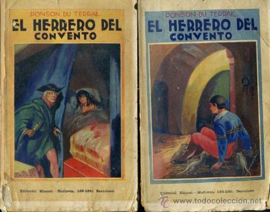 PONSON DU TERRAIL : EL HERRERO DEL CONVENTO (MAUCCI, C. 1910) DOS TOMOS (Libros antiguos (hasta 1936), raros y curiosos - Literatura - Terror, Misterio y Policíaco)