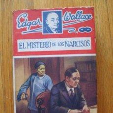 Libros antiguos: EL MISTERIO DE LOS NARCISOS, EDGAR WALLACE, EDITORIAL JUVENTUD. Lote 38595684