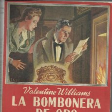 Libros antiguos: LA BOMBONERA DE ORO. VALENTINE WILLIANS. EDITORIAL MAUCCI. BARCELONA. MUY ANTIGUO. Lote 38810222