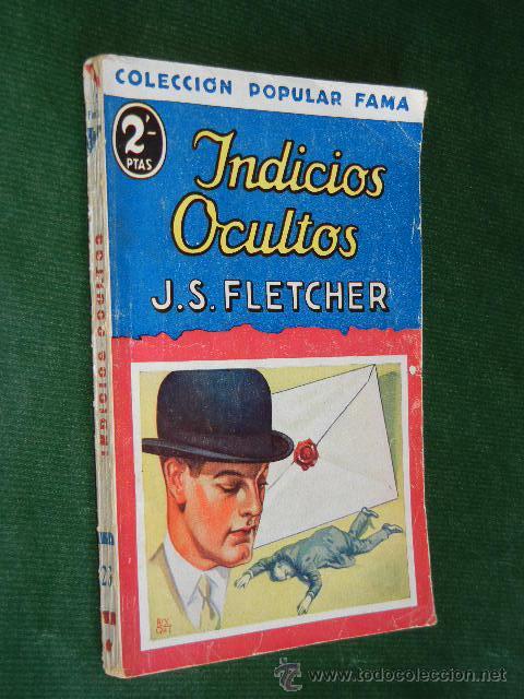 INDICIOS OCULTOS DE J.S.FLETCHER (Libros antiguos (hasta 1936), raros y curiosos - Literatura - Terror, Misterio y Policíaco)