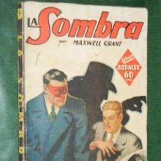 Libros antiguos: LA SOMBRA N.4 LA AMENAZA ROJA DE MAXWELL GRANT - ED.MOLINO 1A.ED 1936. Lote 39009726