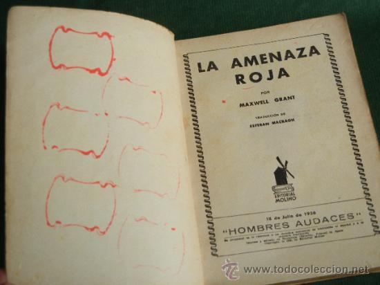 Libros antiguos: LA SOMBRA N.4 LA AMENAZA ROJA DE MAXWELL GRANT - ED.MOLINO 1A.ED 1936 - Foto 2 - 39009726