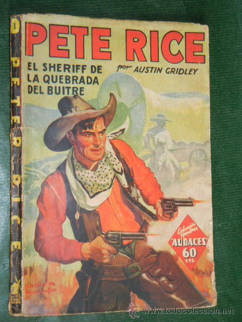 PETE RICE N.1 EL SHERIFF DE LA QUEBRADA DEL BUITRE DE AUSTIN GRIDLEY - ED.MOLINO 1A.ED 1936 (Libros antiguos (hasta 1936), raros y curiosos - Literatura - Terror, Misterio y Policíaco)