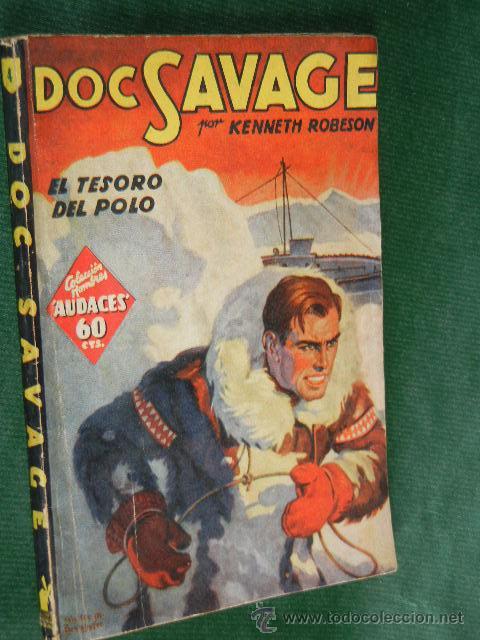 DOC SAVAGE N.4 EL TESORO DEL POLO DE KENNETH ROBESON - ED.MOLINO 1A.ED 1936 (Libros antiguos (hasta 1936), raros y curiosos - Literatura - Terror, Misterio y Policíaco)