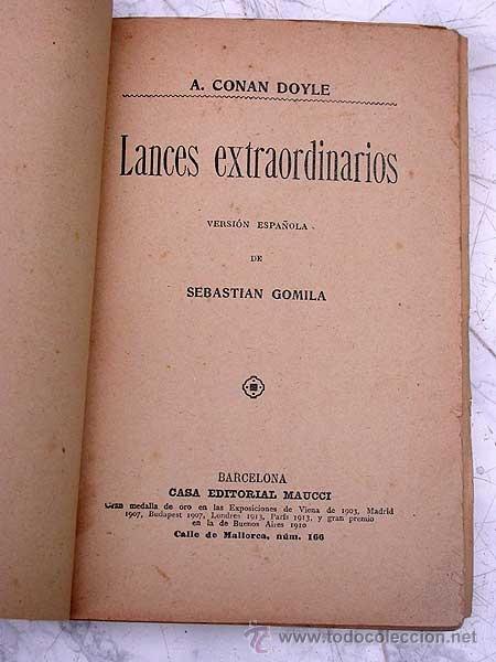 Libros antiguos: LANCES EXTRAORDINARIOS. A. CONAN DOYLE, VERSIÓN DE SEBASTIÁN GOMILA. MAUCCI, 191? BARRINGTON COWLES. - Foto 3 - 39338564