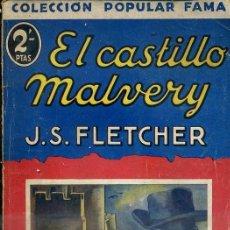 Libros antiguos: FLETCHER : EL CASTILLO DE MALVERY (POPULAR FAMA, 1932). Lote 58576629