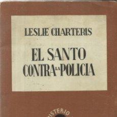 Libros antiguos: EL SANTO CONTRA LA POLICIA. LESLIE CHARTERIS. EDI. JUVENTUD. BARCELONA. 1933. Lote 39489482