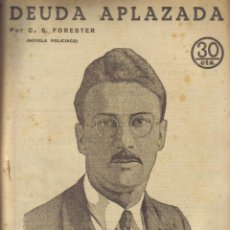 Libros antiguos: DEUDA APLAZADA. C. S. FORESTER. REVISTA LITERARIA NOVELAS Y CUENTOS Nº 232. 1933. LITERACOMIC.. Lote 39953345