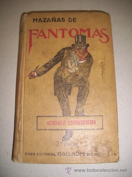 SOUVESTRE, PIERRE. HORRIBLE ESTRATAGEMA. (HAZAÑAS DE FANTOMAS ; 3) (Libros antiguos (hasta 1936), raros y curiosos - Literatura - Terror, Misterio y Policíaco)