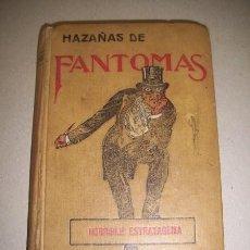 Libros antiguos: SOUVESTRE, PIERRE. HORRIBLE ESTRATAGEMA. (HAZAÑAS DE FANTOMAS ; 3). Lote 40584006