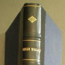 Libros antiguos: WALLACE, EDGAR: EL COFRECILLO DE DOBLE FONDO.. Lote 41318398