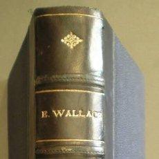 Libros antiguos: WALLACE, EDGAR: LA GENTE TERRIBLE. EL HOMBRE QUE NO ERA NADIE.. Lote 41318510