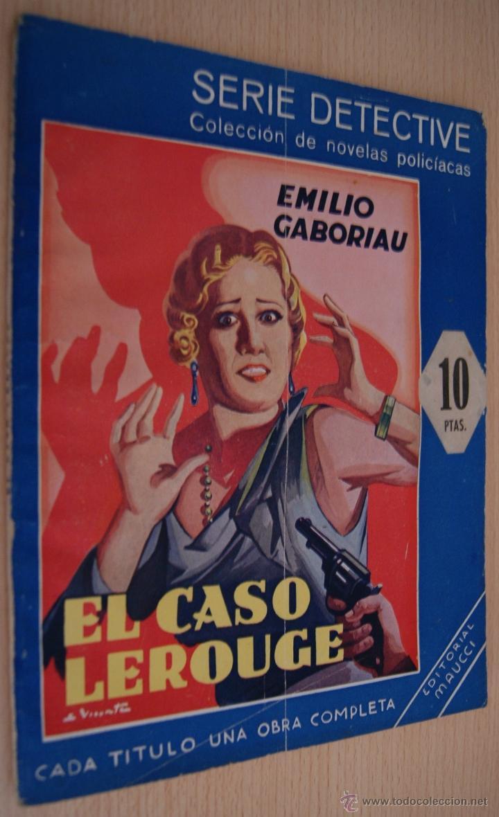 Libros antiguos: EL CASO LEROUGE Novela policiaca Serie Detective - Emilio Gaboriau - Editorial MAUCCI - Foto 4 - 41422862