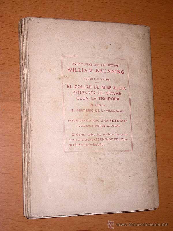 Libros antiguos: AVENTURAS DEL DETECTIVE WILLIAM BRUNNING 3, OLGA LA TRAIDORA. FELIPE PÉREZ CAPO. ¿ PASTICHE HOLMES ? - Foto 3 - 42162220