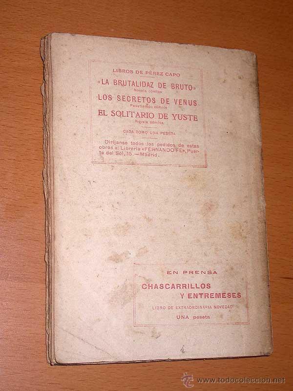 Libros antiguos: DETECTIVE WILLIAM BRUNNING 6, EL SECRETO DE SUSANA. FELIPE PÉREZ CAPO. ¿ PASTICHE HOLMES ? 1918 ++++ - Foto 3 - 42162262
