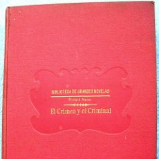 Libros antiguos: EL CRIMEN Y EL CRIMINAL - RICHARD MARSH. EDIT. RAMON SOPENA, 1930.. Lote 42465589