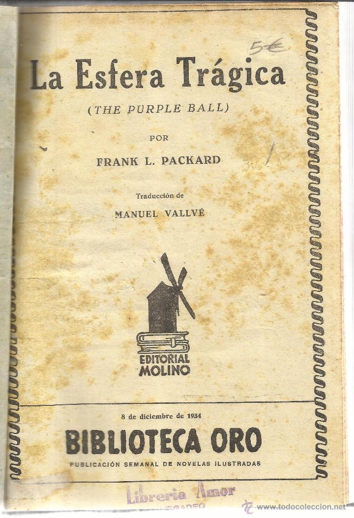 LA ESFERA TRÁGICA. EL SELLO GRIS. AVENTURAS DE JIM DALE. FRANK PACKARD. ED. MOLINO. BARCELONA. 1934 (Libros antiguos (hasta 1936), raros y curiosos - Literatura - Terror, Misterio y Policíaco)