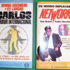 Libros antiguos: DOS LIBROS, CARLOS TERROR INTERNACIONAL Y UN MUNDO IMPLACABLE NETWORK, MUY NUEVOS. Lote 44012013