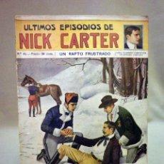 Libros antiguos: COMIC, NICK CARTER, Nº 61, EDITORIAL SOPENA, UN RAPTO FUSTRADO, ORIGINAL. Lote 44041848