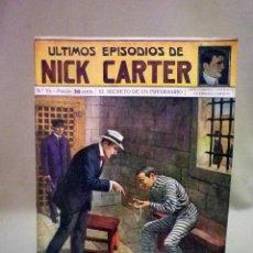 Libros antiguos: COMIC, NICK CARTER, Nº 70, EDITORIAL SOPENA, EL SECRETO DE UN PRESIDIARIO, ORIGINAL. Lote 44042018