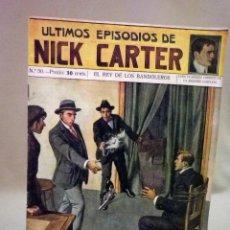 Libros antiguos: COMIC, NICK CARTER, Nº 50, EDITORIAL SOPENA, EL REY DE LOS BANDOLEROS. Lote 44042048