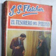 Alte Bücher - EL TESORERO DEL PUEBLO. FLETCHER, J.S. 1933 - 44321698