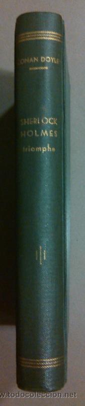 SHERLOCK HOLMES TRIOMPHE (ARTHUR CONAN DOYLE) FÉLIX JUVEN ED. 1906. EN FRANCÉS! RAREZA!! (Libros antiguos (hasta 1936), raros y curiosos - Literatura - Terror, Misterio y Policíaco)