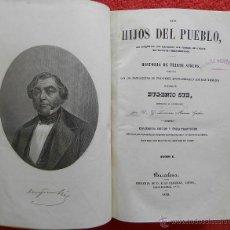 Libros antiguos: LOS HIJOS DEL PUEBLO O HISTORIA DE VEINTE SIGLOS - EUGENIO SUE (1858). Lote 44760467