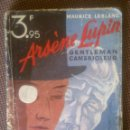 Libros antiguos: ARSÉNE LUPIN - MAURICE LABLANC -. Lote 44874526