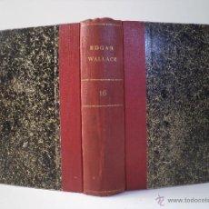Libros antiguos: EDGAR WALLACE. COL. DETECTIVE. VOL 16 2 TÍTULOS: EL FALSIFICADOR / LA GENTE TERRIBLE AGUILAR 1932. Lote 45834675
