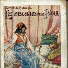 Alte Bücher - XAVIER DE MONTEPIN : LOS MISTERIOS DE LA INDIA (SOPENA c. 1930) - 45910942