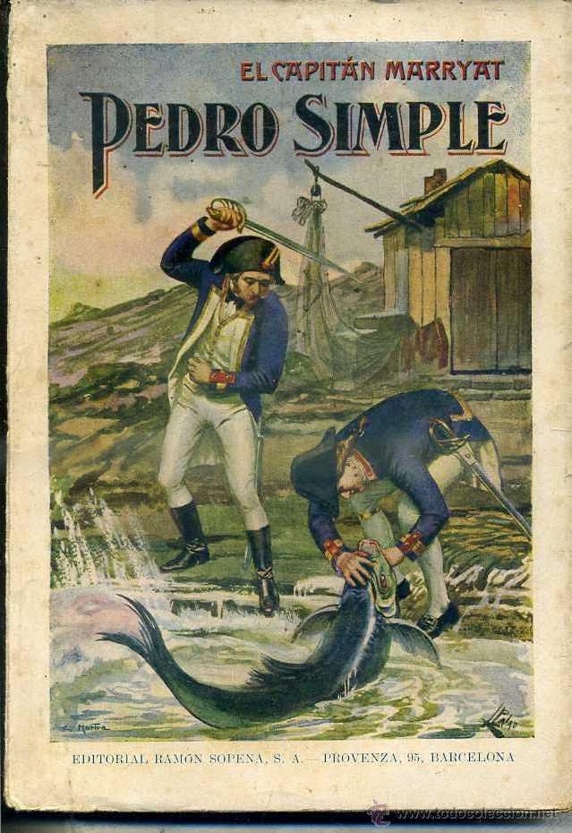 CAPITÁN MARRYAT : PEDRO SIMPLE (SOPENA, 1936) (Libros antiguos (hasta 1936), raros y curiosos - Literatura - Terror, Misterio y Policíaco)