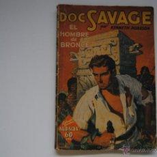 Libros antiguos: COLECCION HOMBRES AUDACES DOC SAVAGE EN EL HOMBRE DE BRONCE EDITORIAL EL MOLINO 1936. Lote 46119510