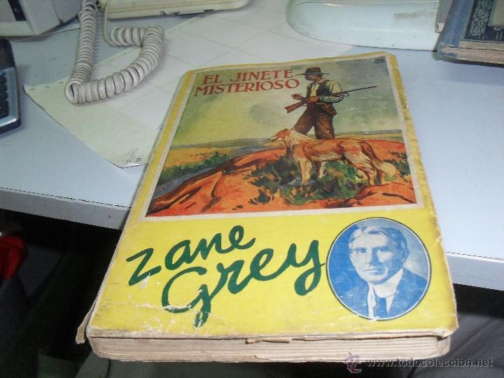 EL JINETE MISTERIOSO ZANE GREY 2 EDICION 1933 (Libros antiguos (hasta 1936), raros y curiosos - Literatura - Terror, Misterio y Policíaco)