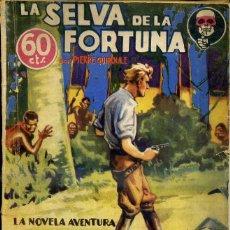 Libros antiguos: LA NOVELA AVENTURA SEXTON BLAKE : QUIROULE - LA SELVA DE LA FORTUNA (1935). Lote 129577010